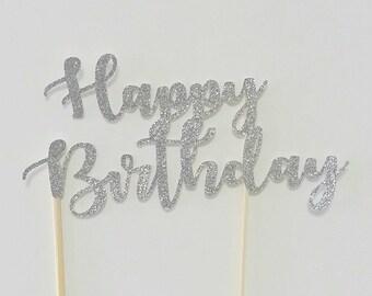 Happy Birthday Cake Topper - SILVER - Glitter Cake Topper - Birthday