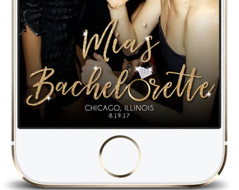 Customizable Snapchat Geofilter Bachelorette, Bachelorette Party Snapchat Filter, Glitter Gold Bachelorette Filter