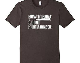 How To Bunt TShirt - Funny Baseball Fastpitch Softball Shirt