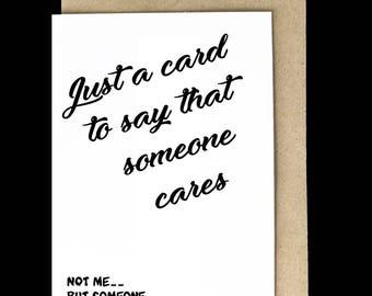 sarcastic map ' someone cares '