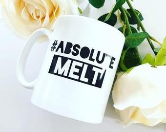 Absolute Melt - Love Island Inspired Mug