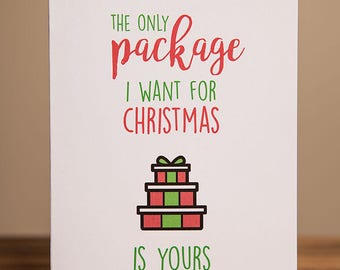 Greeting Card - Christmas, Xmas, Funny, The only package I want for Christmas