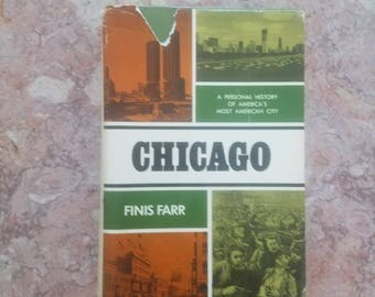 A Personal History of America's Most American City by Finis Farr Chicago history book