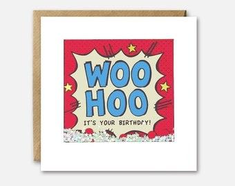 Woo Hoo Birthday Kapow Shakies Card by James Ellis