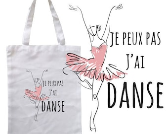 """TOTE BAG 100% cotton """"I can't I have dance"""""""