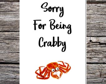 funny handmade card for husband/wife/boyfriend/girlfriend - sorry for being crabby