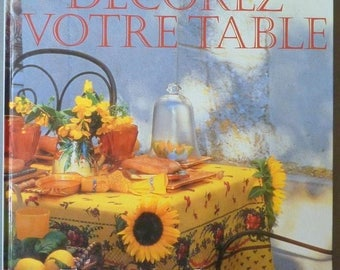 """Wonderful book """"Decorate your table"""" for impressing your guests"""