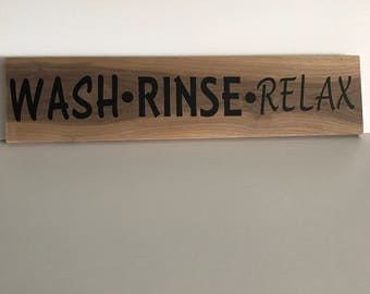 Wash, Rinse, Relax Sign