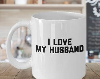 mug for wife, mugs for her, wife mug, wife mugs, i love my husband mug, mugs his hers, proud wife mug, mug for her, mugs for her