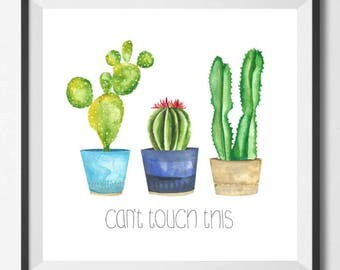 Can't Touch This (Cacti Print)