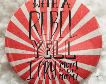 Rebel Yell Button