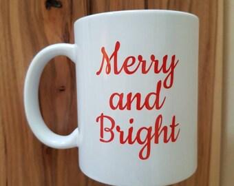 """11 oz ceramic mug - """"Merry and bright"""""""
