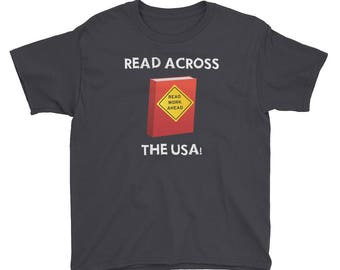 Youth read across america t shirt read across the usa reading literacy school teachers students principals motivation education learning boo