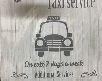 Dad's Taxi Service sign