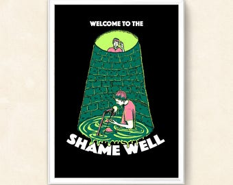 Welcome to the shame well (Elis and John) print - A4 or A5