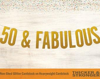 50 & Fabulous Banner, Block Letters - 50th Birthday, Birthday Banner, 50th Birthday Banner, Fifty and Fabulous, Happy Birthday