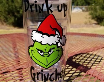 Drink up Grinches 16oz Tumbler