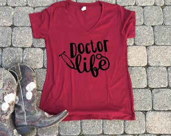 Doctor Life, Doctor life shirt, doctor student, doctor student shirts, med student gift, doctor tshirt, doctor gift, student doctor shirt