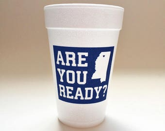 Are You Ready Foam Cups