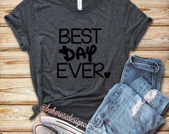 Disney best day ever- cute womens disney shirt- Disney shirt