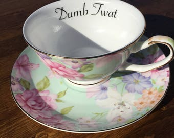 Dumb Twat vulgar teacup and saucer set