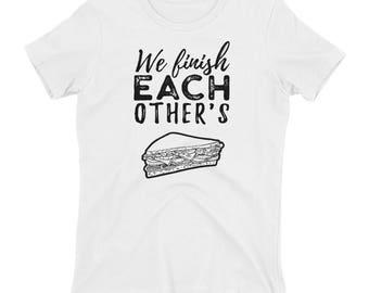 We Finish Each Other's Sandwiches Women's T-shirt // Couple T Shirt // Disney Frozen Tee // Perfect Match Shirt // Lovers T Shirt