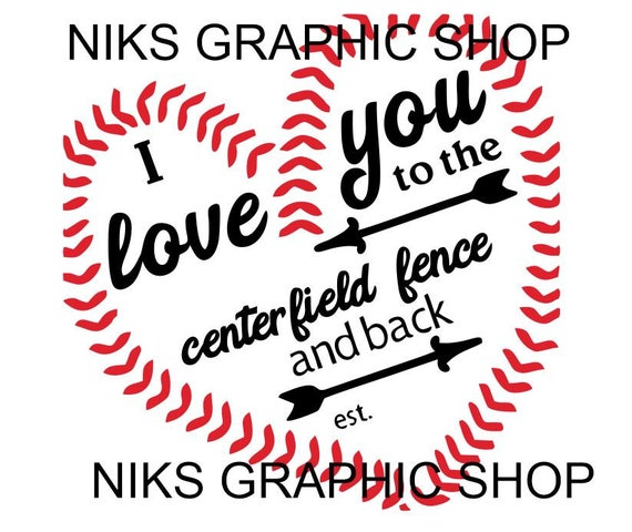 Download I love you to centerfield and back centerfield svg i love
