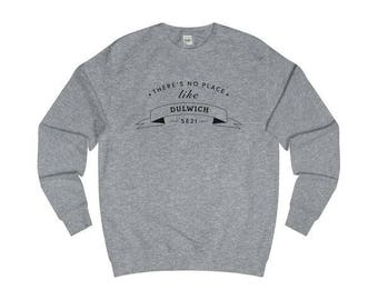 There's No Place Like  Dulwich T-Shirts/Sweaters/Hoodies