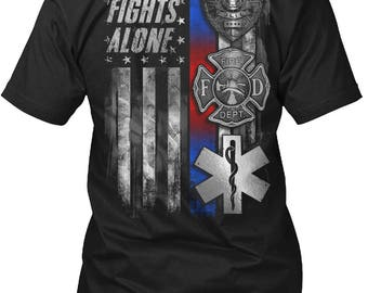No One Fights Alone Firefighter T-Shirt For Men