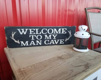 Welcome to the Man Cave - Rustic Decor  - Farmhouse Decor  - Country Decor  - Rustic wood sign - mancave - gifts for him - hunting sign