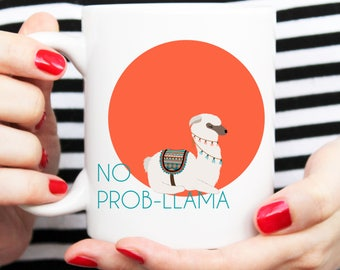 no probllama mug, llama mug, llama gift, llama homegoods, llama present
