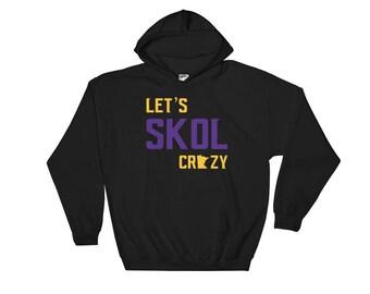 Let's Skol Crazy Minnesota Vikings Football Fan Purple Reign Miracle Hoodie Sweatshirt