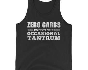 Zero Carbs Expect The Occasional Tantrum Funny Gym Fitness Exercise Mens Womens Tank Top