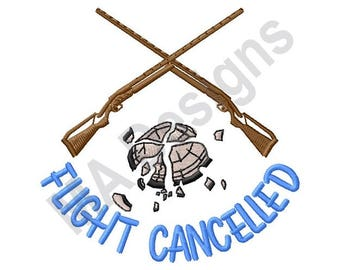 Trap Shooting - Machine Embroidery Design, Flight Cancelled