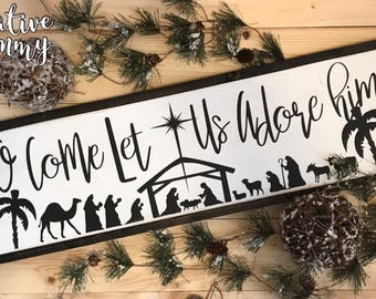 O Come Let Us Adore Him | christmas sign | rustic christmas | farmhouse sign |