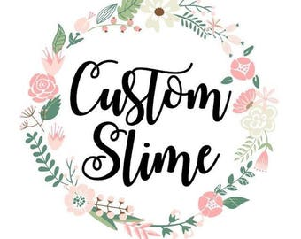 Customize Your Own 4oz Slime