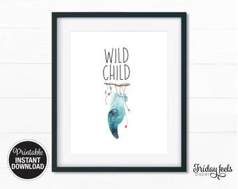 Wild Child Printable Art, Boho feather watercolor Nursery wall art girls boy kids room poster instant download