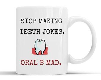 Funny dental gift, puns dentistry, gift for dentist, dentist mug, dentist birthday, dentist humour, dentist jokes, dentist husband