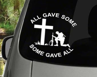 All Gave Some, Some Gave All Decal
