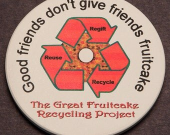 Good Friends Don't Give Friends Fruitcake Coffee Drink Stone Coaster Cork Back Holiday Humor