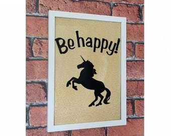 Be happy Unicorn a4 frame with glitter background