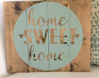 Home sweet home wood sign, custom home decor, rustic farmhouse, light green, newlweywed, housewarming