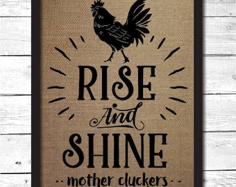 rise and shine, rooster decor, rooster print, burlap rooster sign, burlap rooster decoration, rooster wall art, rooster art print, H1
