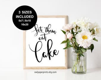Let Them Eat Cake Sign - PDF Printable, Wedding Cake, Birthday Cake, Cake Station, Table, Party, Marie Antoinette