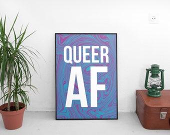 Queer AF A2 Print