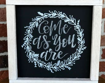 Come As You Are Calligraphy Chalkboard