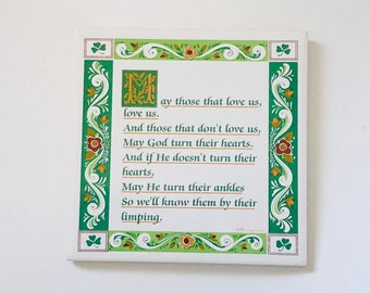 Vintage Funny Irish Blessing Tile Trivet by Berggren, Irish Toast, Irish Blessing, ...So we'll know them by their limping, Bar Decor
