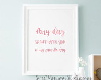 Winnie The Pooh Nursery Print, Winnie The Pooh Nursery Poster Blush Pink Quote Any Day Spent With You Is My Favorite Day Printable Decor