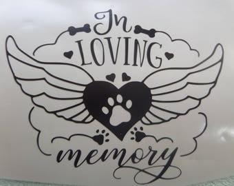 In Loving Memory Pet Vinyl Decal