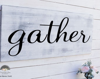 Gather Sign Large, Gather Wood Sign, Farmhouse Decor, Rustic Wall Decor, Wood Sign Saying, Kitchen Sign, Gather Sign, Extra Large Wall Art,